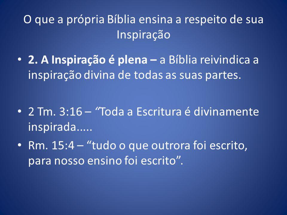 O que a própria Bíblia ensina a respeito de sua Inspiração