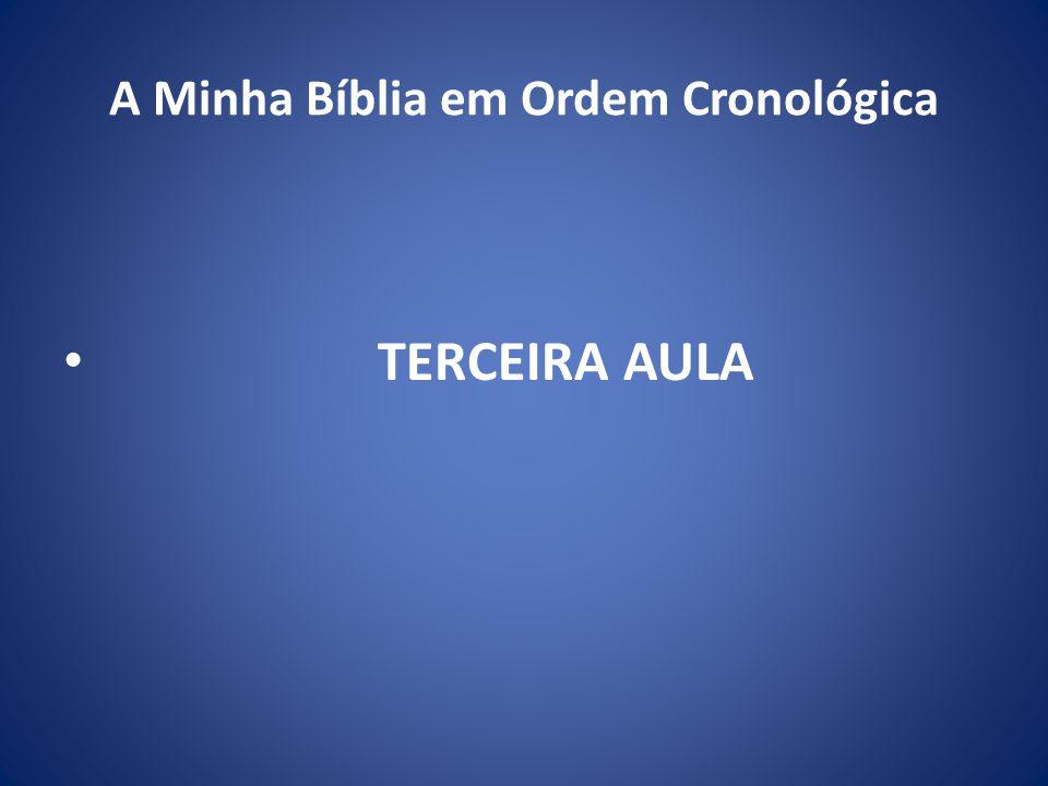 A Minha Bíblia em Ordem Cronológica