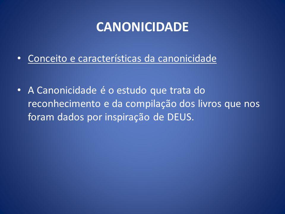 CANONICIDADE Conceito e características da canonicidade