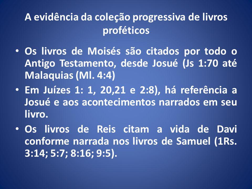 A evidência da coleção progressiva de livros proféticos
