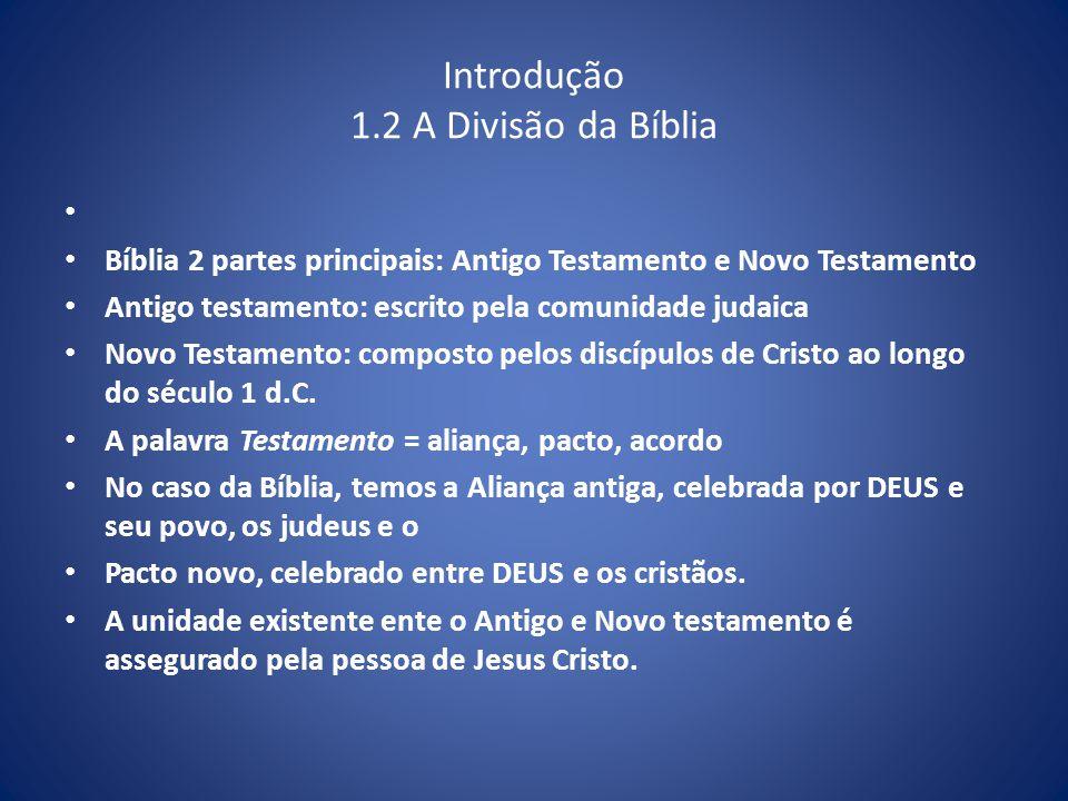 Introdução 1.2 A Divisão da Bíblia