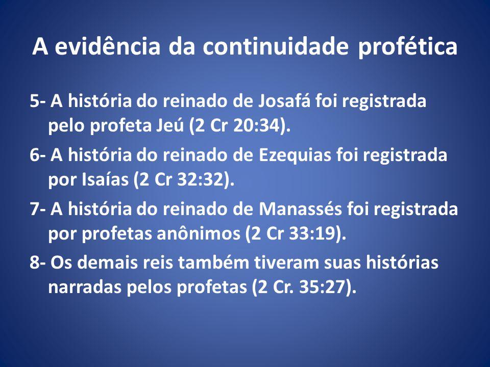 A evidência da continuidade profética