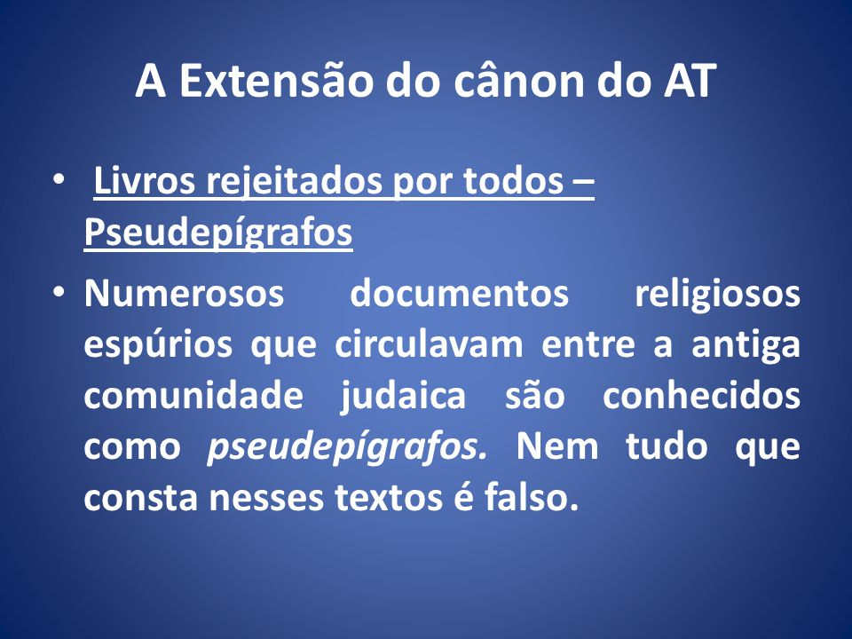 A Extensão do cânon do AT