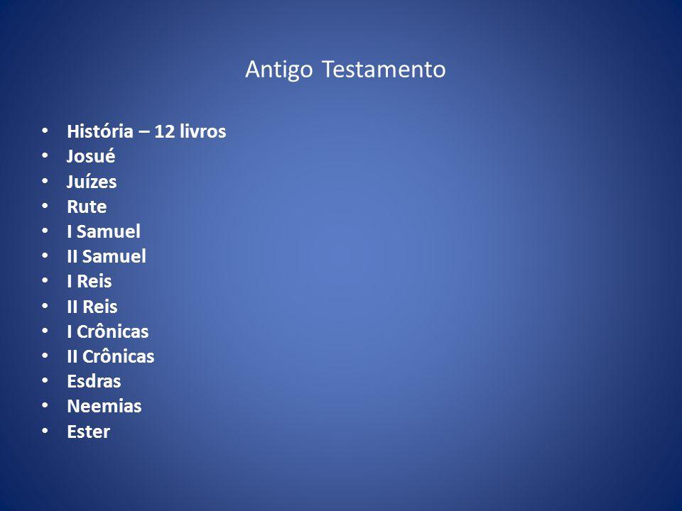 Antigo Testamento História – 12 livros Josué Juízes Rute I Samuel