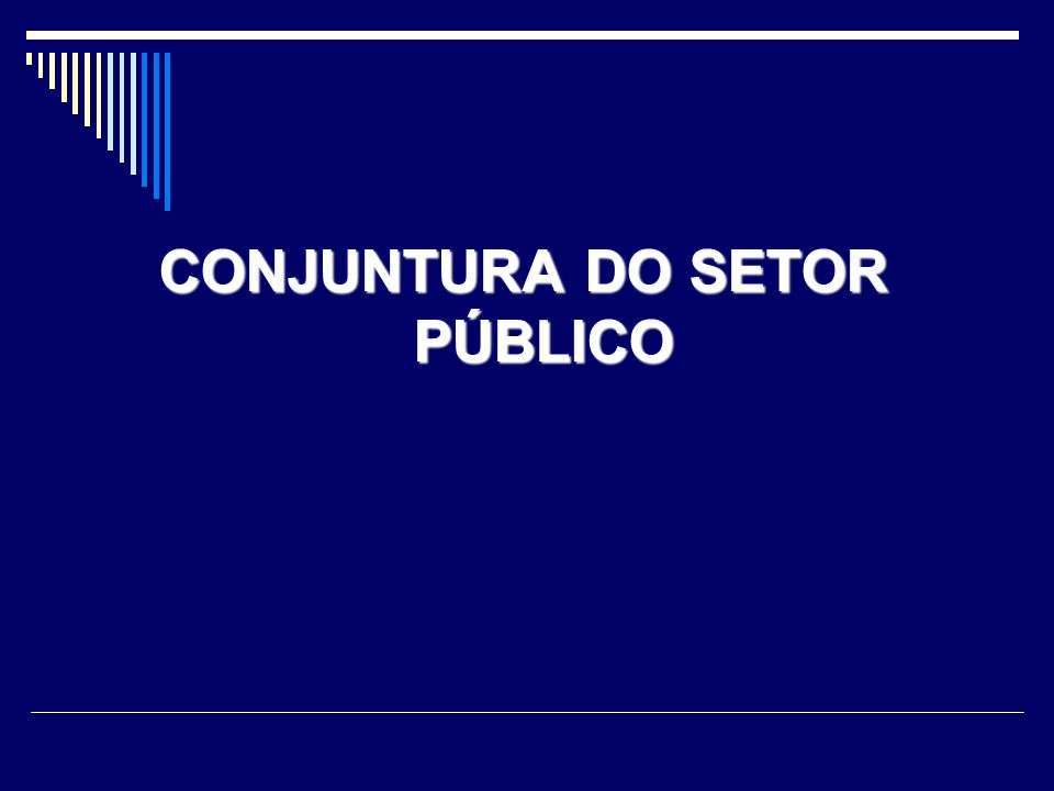 CONJUNTURA DO SETOR PÚBLICO