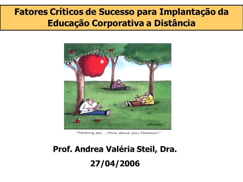Prof. Andrea Valéria Steil, Dra.