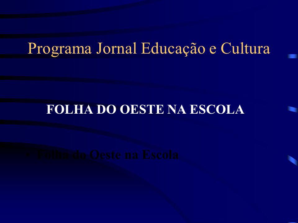 Programa Jornal Educação e Cultura