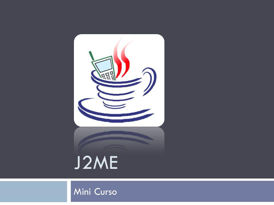 J2ME Mini Curso