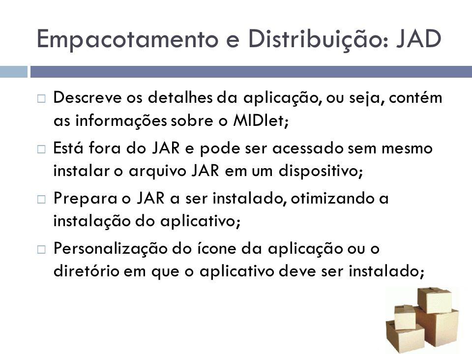 Empacotamento e Distribuição: JAD