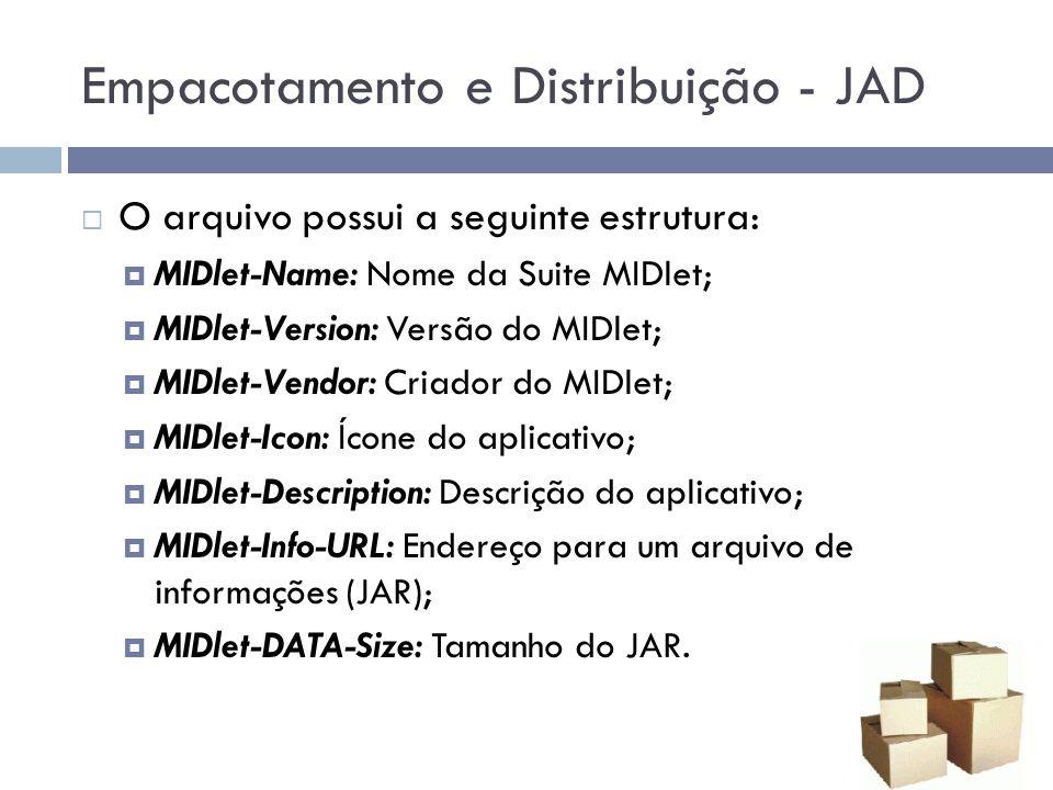 Empacotamento e Distribuição - JAD