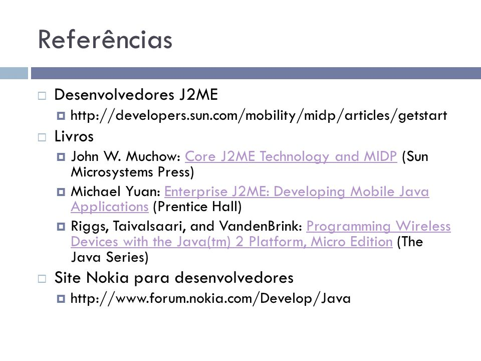 Referências Desenvolvedores J2ME Livros