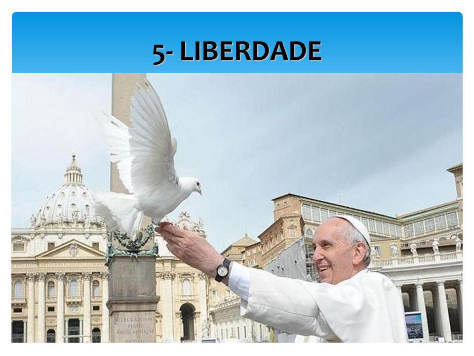 5- LIBERDADE
