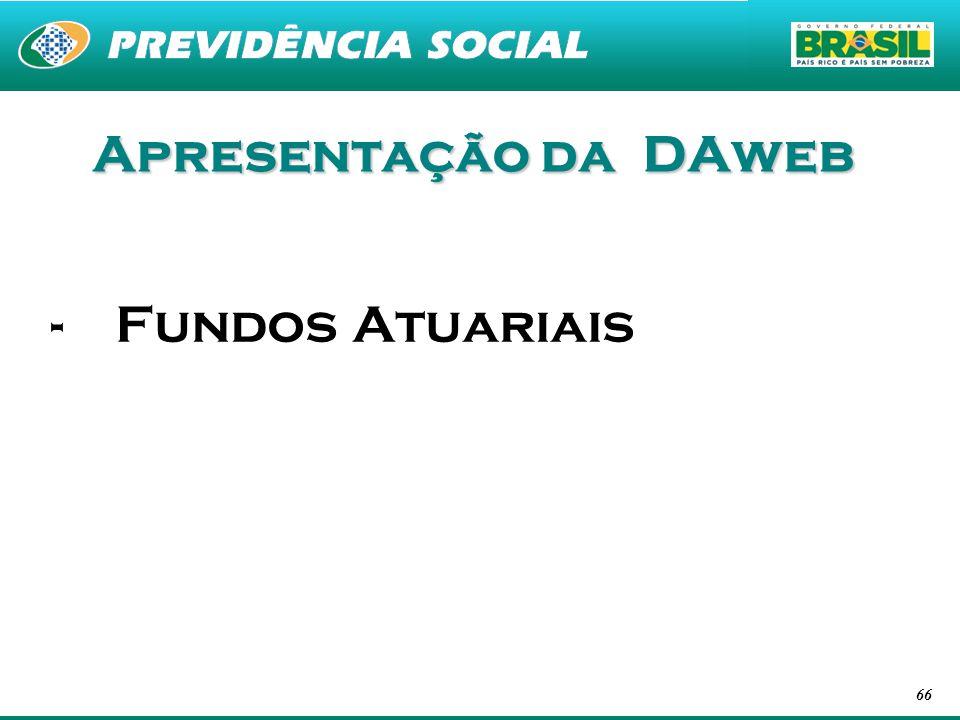 Apresentação da DAweb Fundos Atuariais