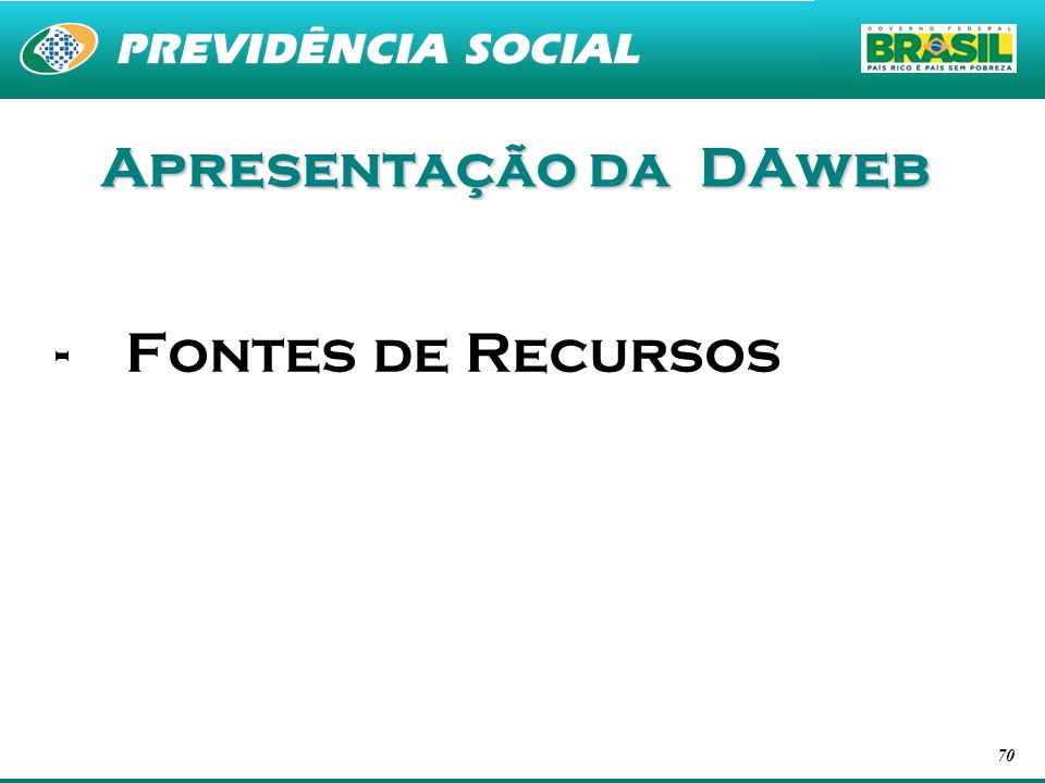 Apresentação da DAweb Fontes de Recursos