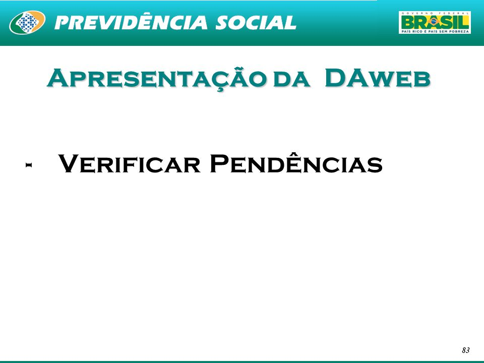 Apresentação da DAweb Verificar Pendências