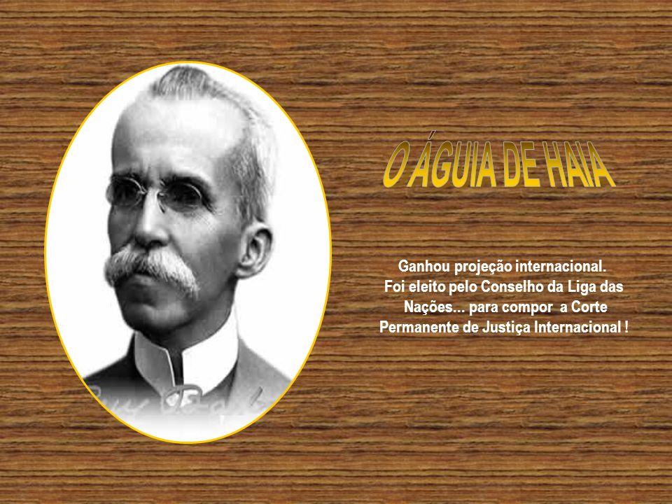 O ÁGUIA DE HAIA Ganhou projeção internacional.
