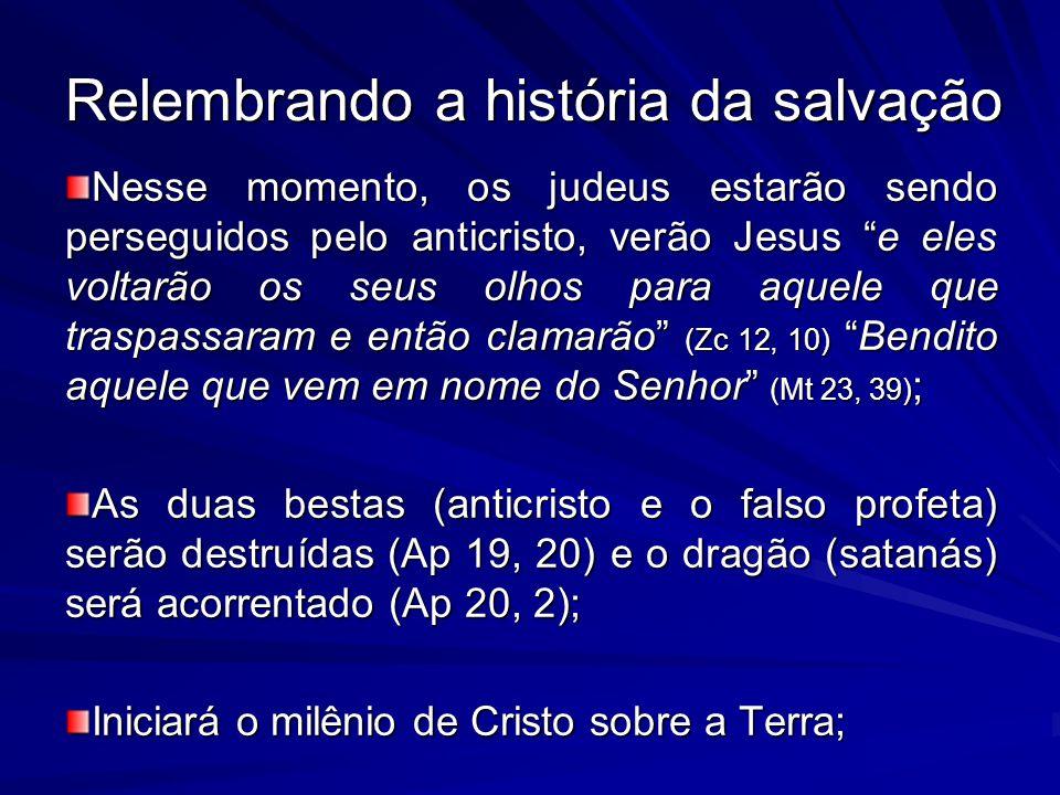 Relembrando a história da salvação