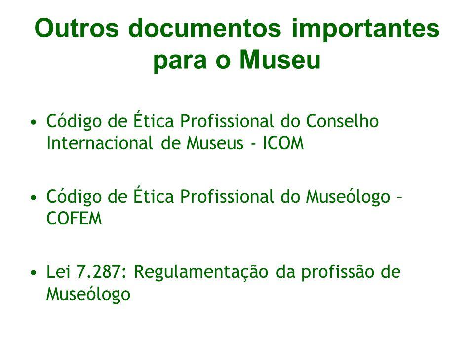 Outros documentos importantes para o Museu