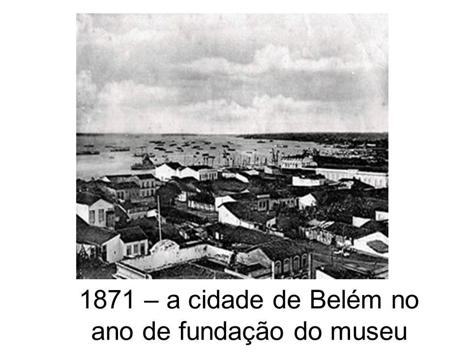 1871 – a cidade de Belém no ano de fundação do museu