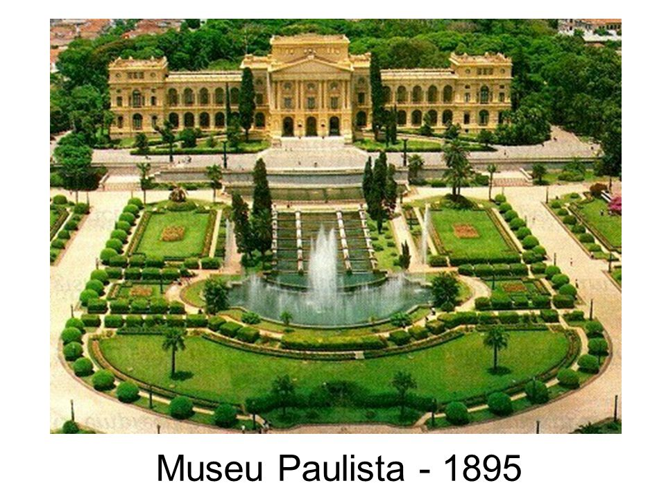 Museu Paulista - 1895