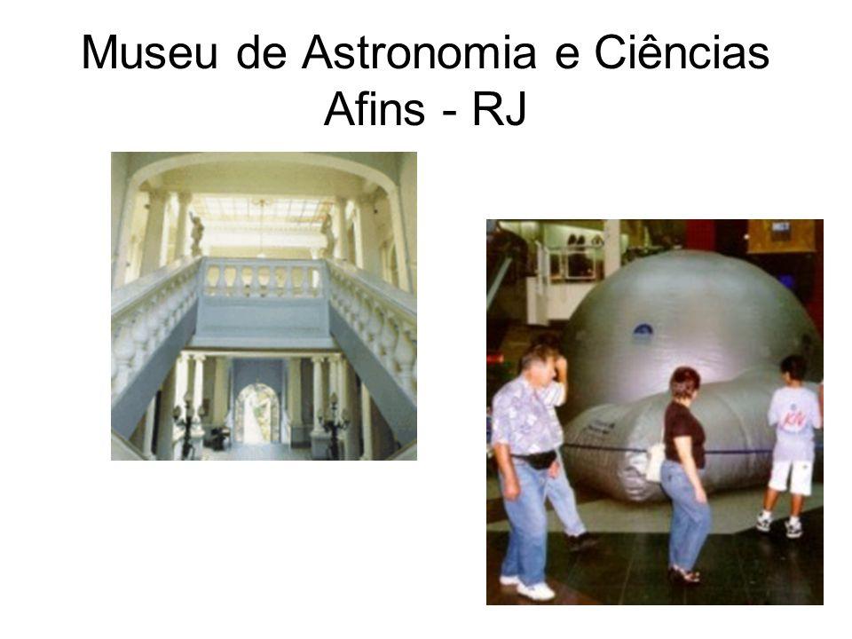 Museu de Astronomia e Ciências Afins - RJ