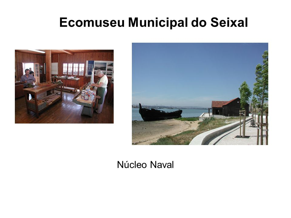 Ecomuseu Municipal do Seixal