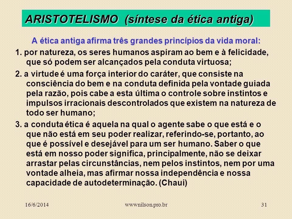 ARISTOTELISMO (síntese da ética antiga)