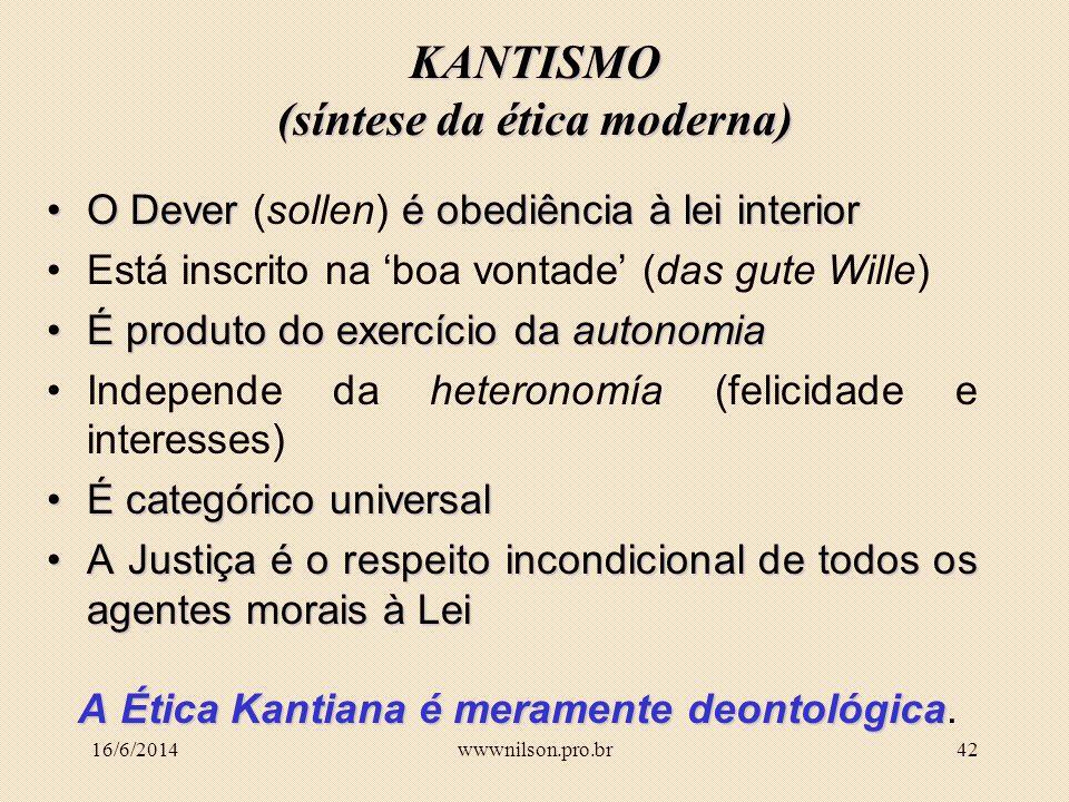 KANTISMO (síntese da ética moderna)
