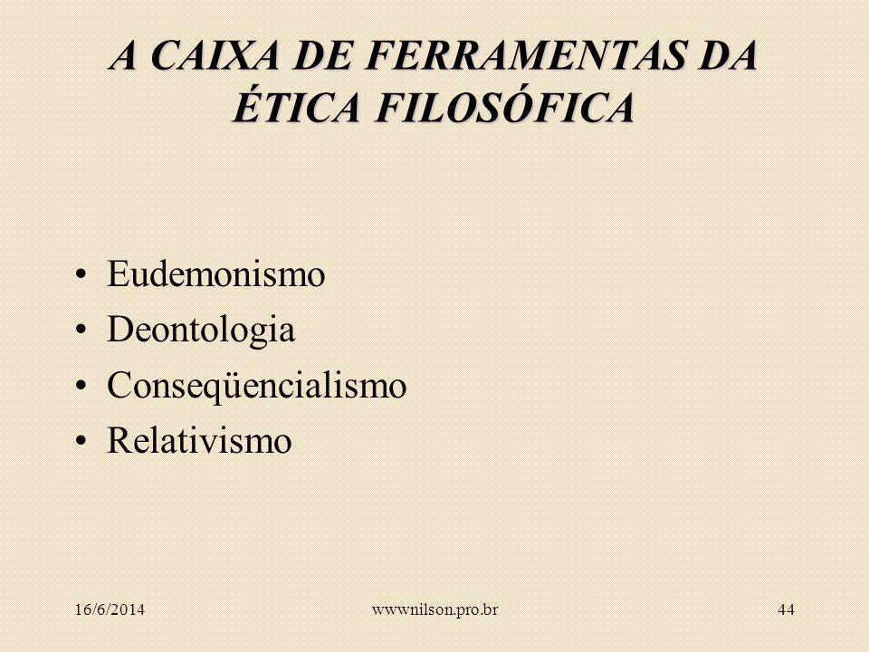 A CAIXA DE FERRAMENTAS DA ÉTICA FILOSÓFICA