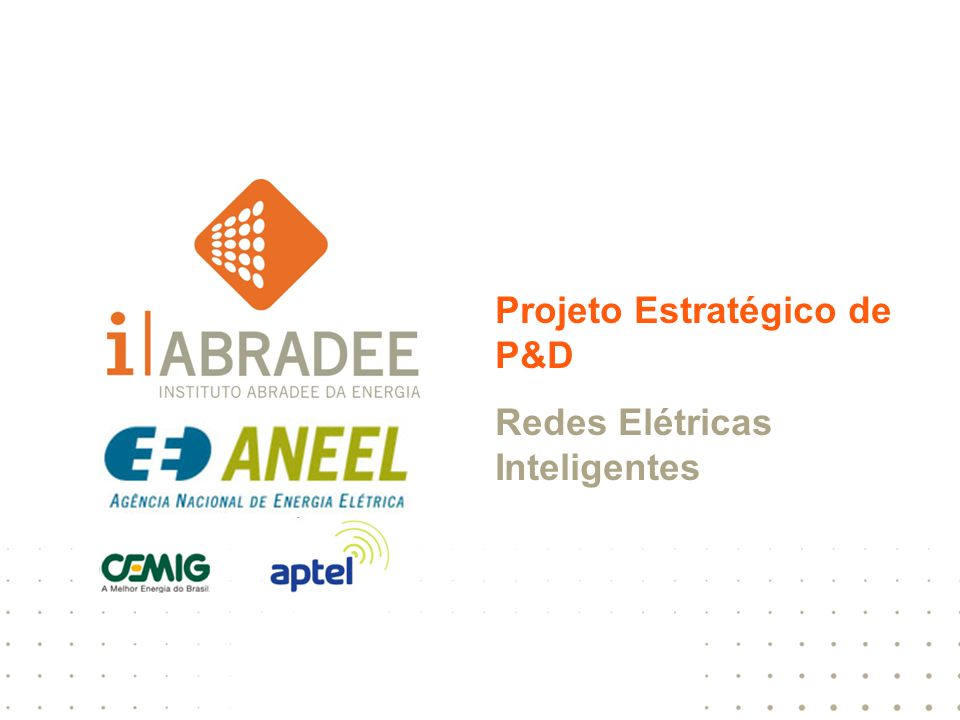 Projeto Estratégico de P&D Redes Elétricas Inteligentes