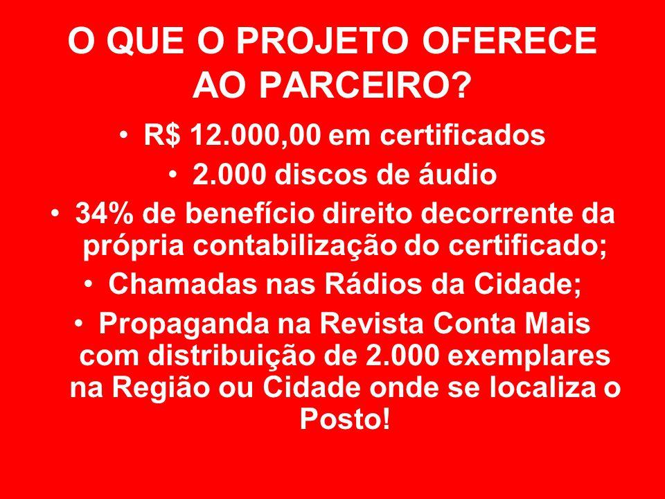 O QUE O PROJETO OFERECE AO PARCEIRO