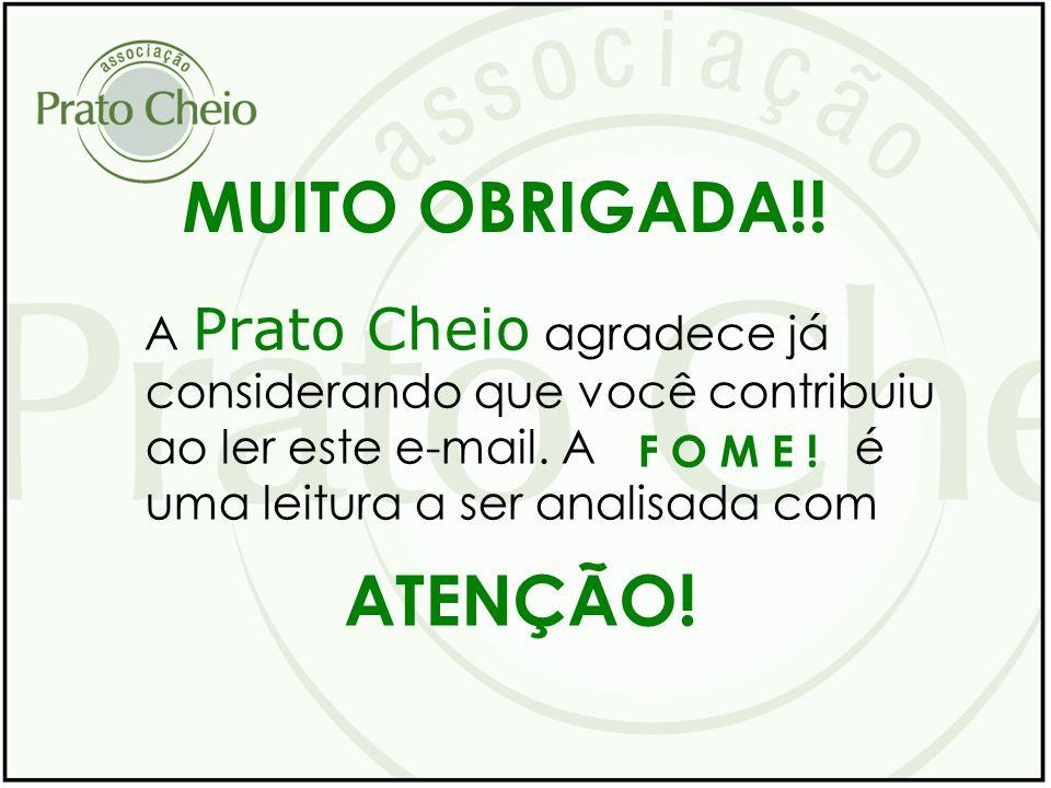 MUITO OBRIGADA!! ATENÇÃO!