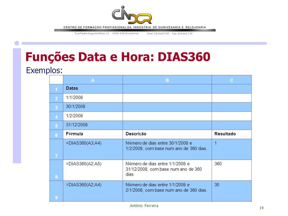 Funções Data e Hora: DIAS360