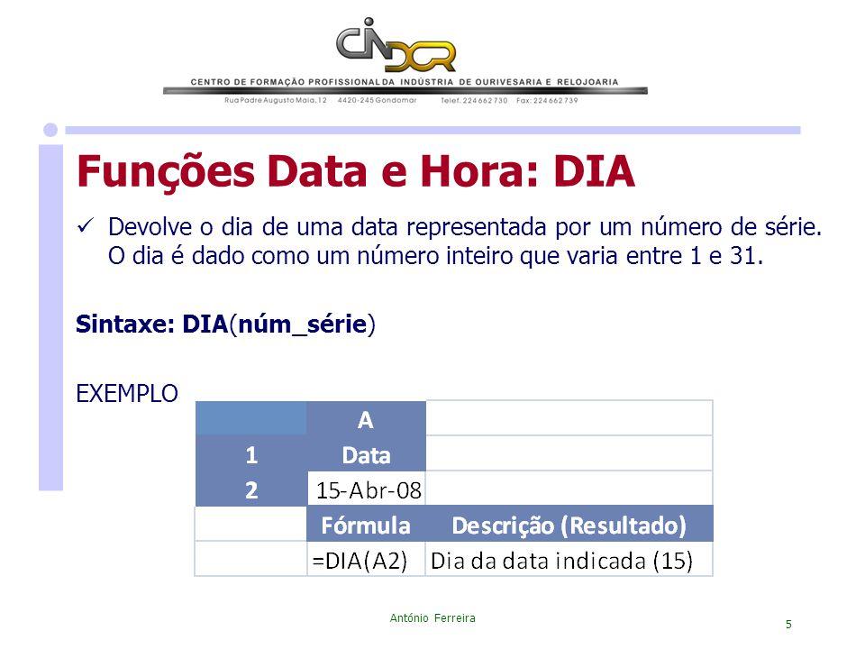 Funções Data e Hora: DIA