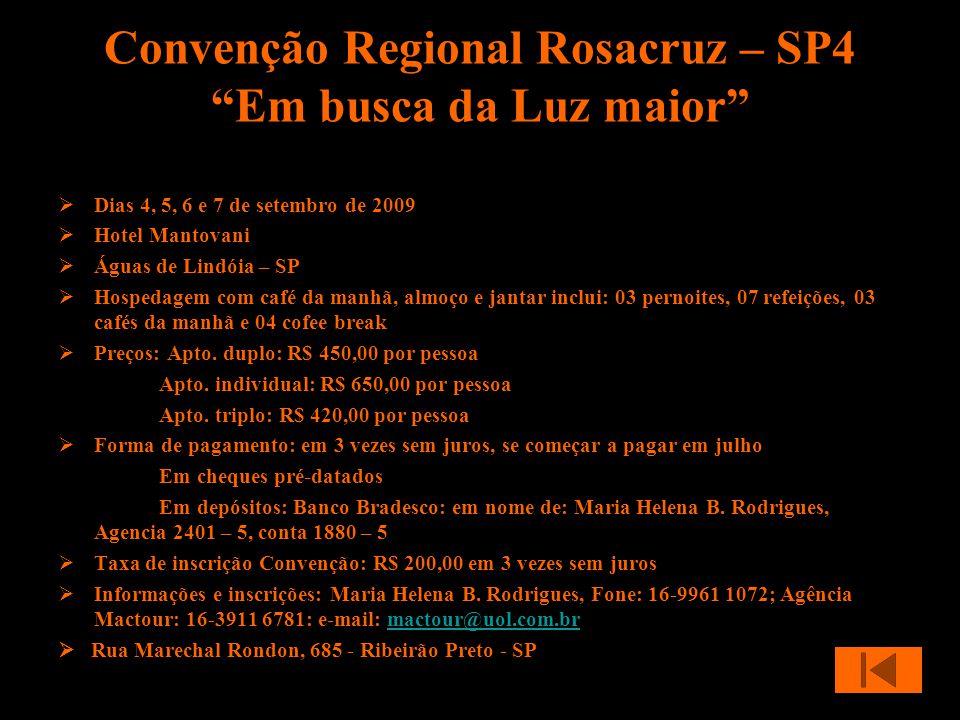 Convenção Regional Rosacruz – SP4 Em busca da Luz maior