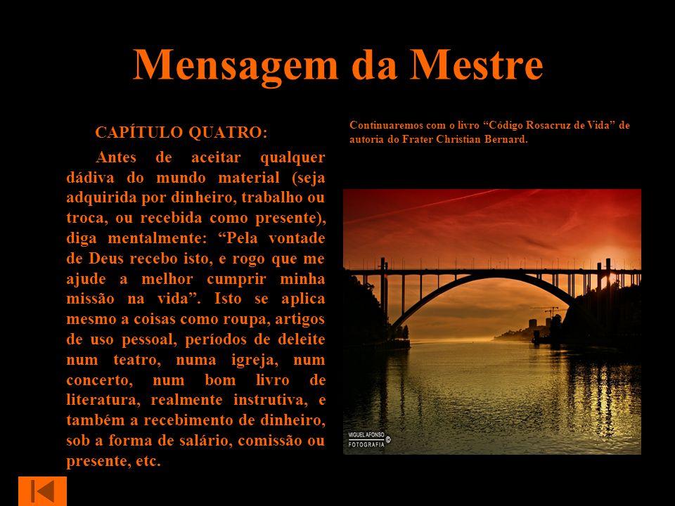 Mensagem da Mestre CAPÍTULO QUATRO: