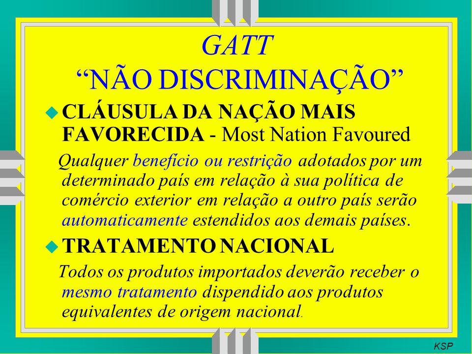 GATT NÃO DISCRIMINAÇÃO
