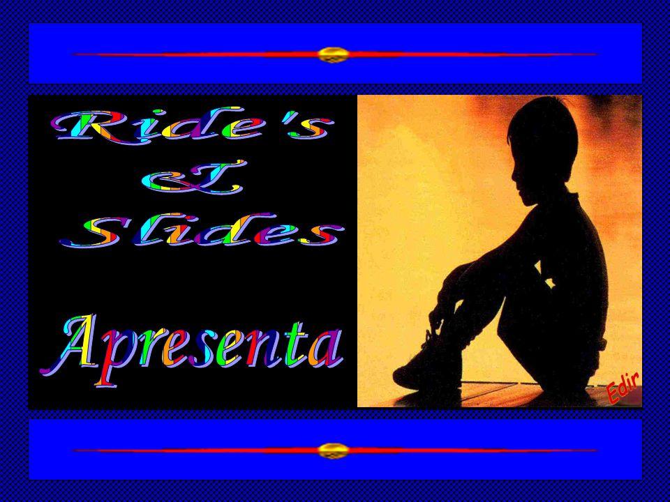 Ride s & Slides Apresenta