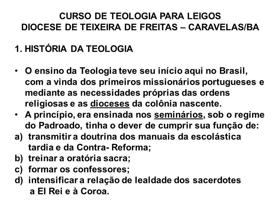 CURSO DE TEOLOGIA PARA LEIGOS DIOCESE DE TEIXEIRA DE FREITAS – CARAVELAS/BA