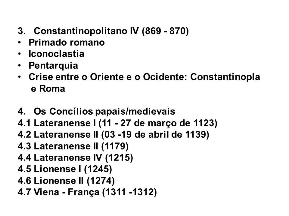 3. Constantinopolitano IV (869 - 870)