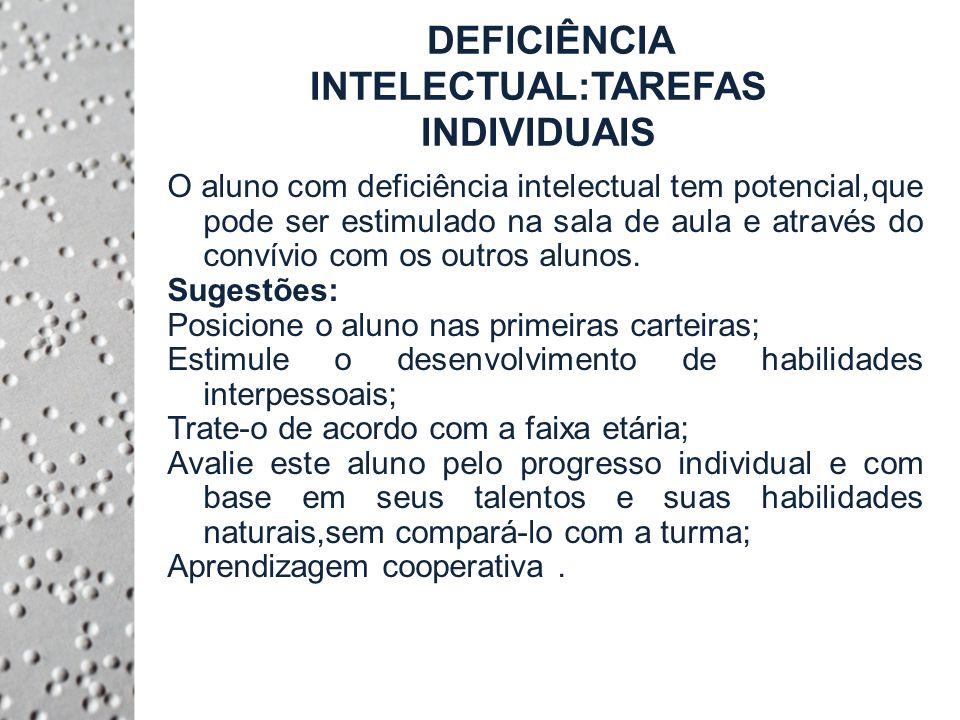 DEFICIÊNCIA INTELECTUAL:TAREFAS INDIVIDUAIS