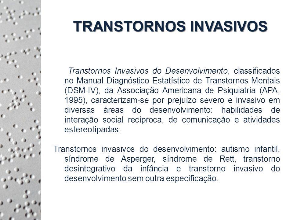 TRANSTORNOS INVASIVOS