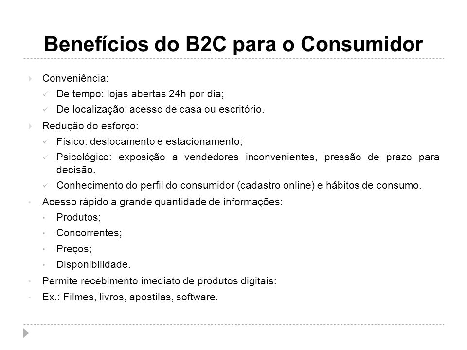 Benefícios do B2C para o Consumidor