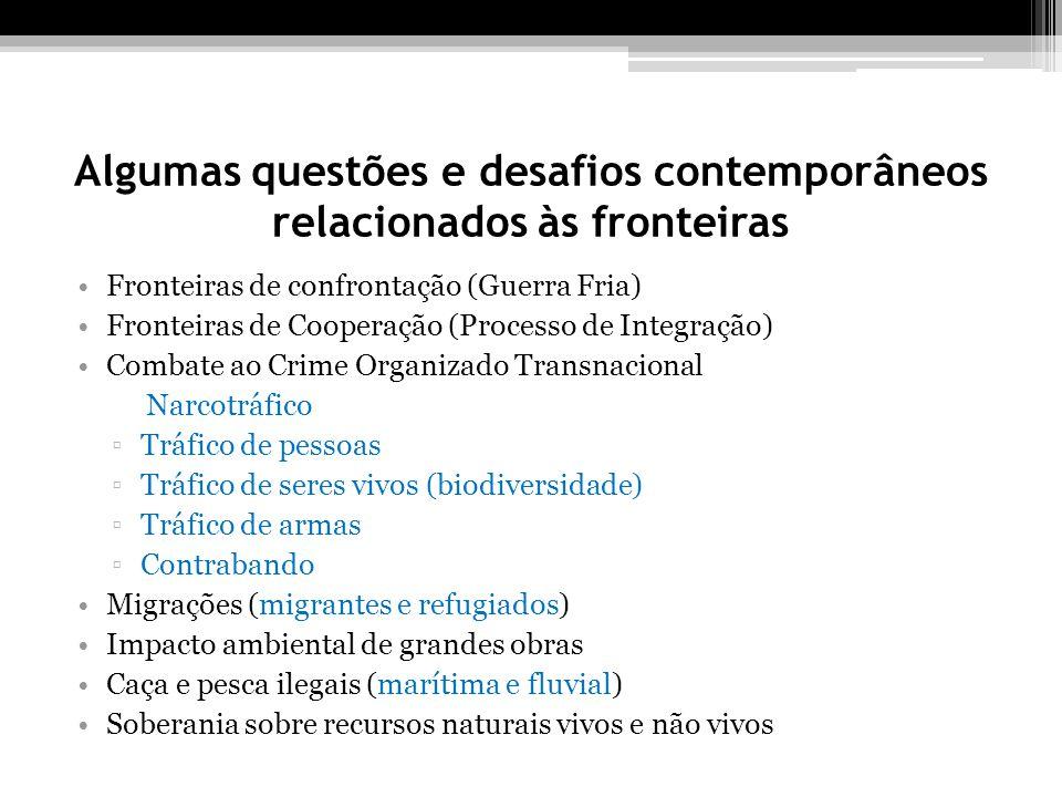 Algumas questões e desafios contemporâneos relacionados às fronteiras
