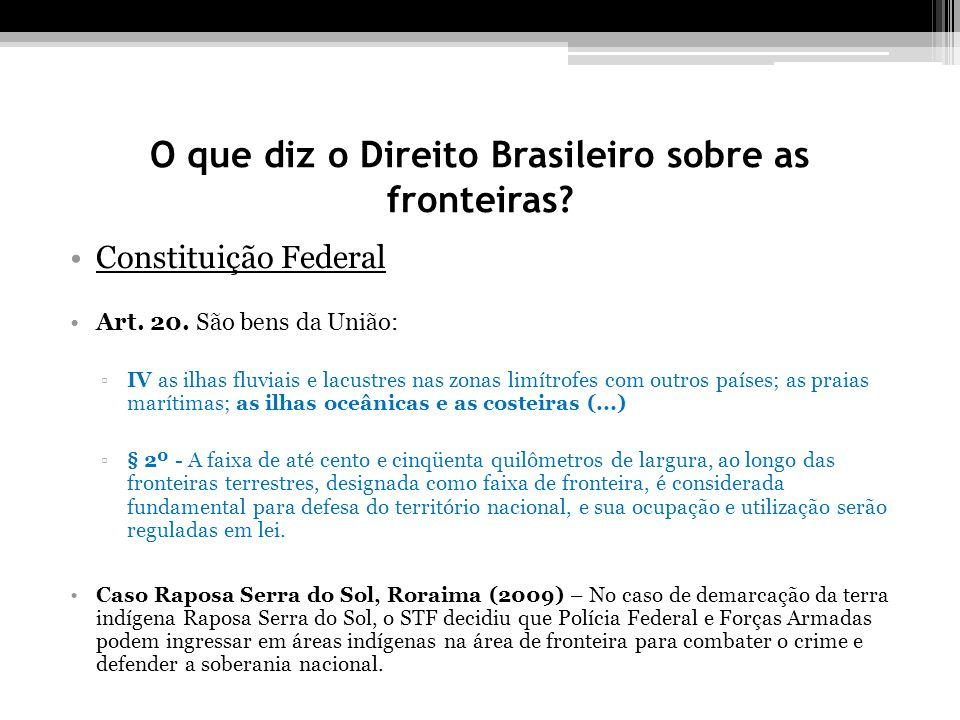O que diz o Direito Brasileiro sobre as fronteiras
