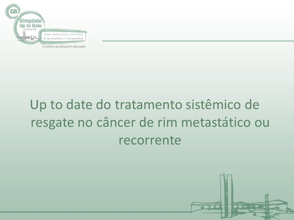 Up to date do tratamento sistêmico de resgate no câncer de rim metastático ou recorrente