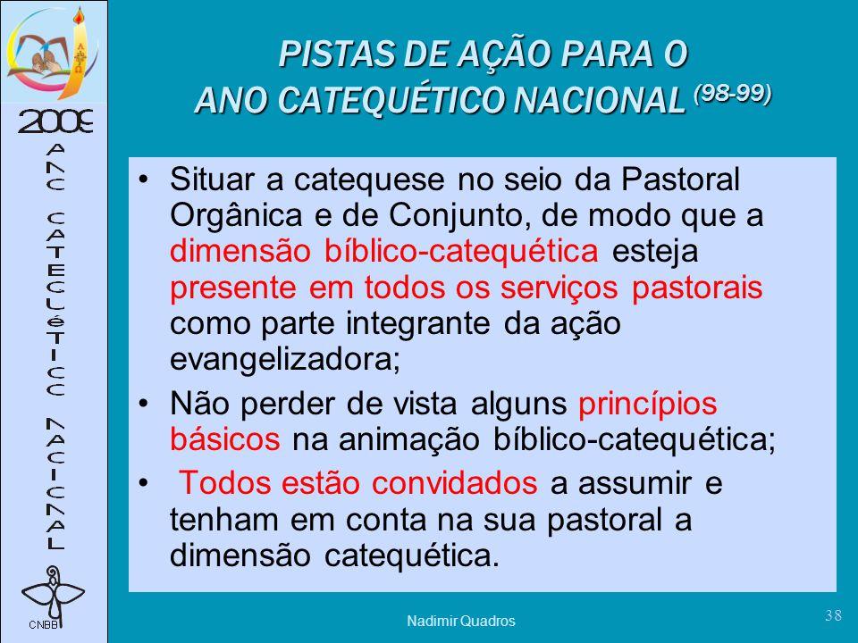 PISTAS DE AÇÃO PARA O ANO CATEQUÉTICO NACIONAL (98-99)