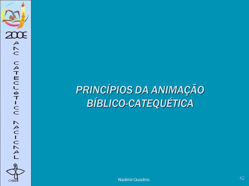 PRINCÍPIOS DA ANIMAÇÃO BÍBLICO-CATEQUÉTICA