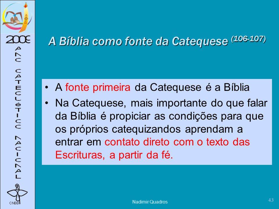 A Bíblia como fonte da Catequese (106-107)