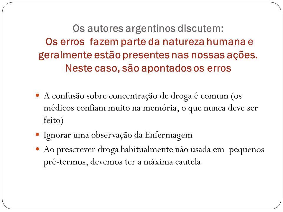 Os autores argentinos discutem: Os erros fazem parte da natureza humana e geralmente estão presentes nas nossas ações. Neste caso, são apontados os erros